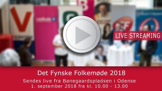 Livestreaming fra Det Fynske Folkemøde 2018. Streaming og videoproduktion af Mediehuset København