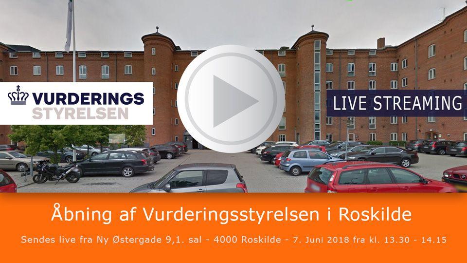 Livestreaming fra åbning af Vurderingsstyrelsen i Roskilde